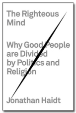 The Righteous Mind by Jonathan Haidt